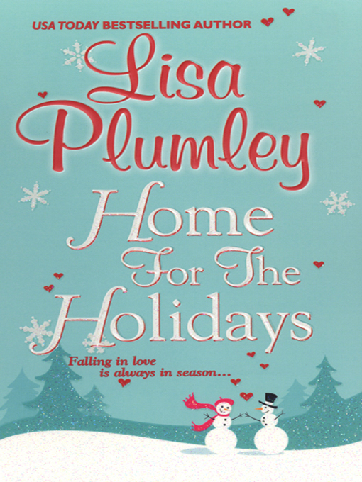 Title details for Home for the Holidays by Lisa Plumley - Available