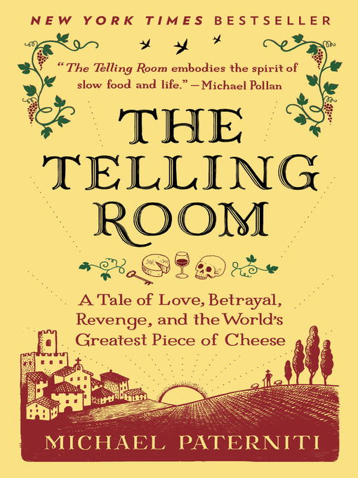 Title details for The Telling Room by Michael Paterniti - Available
