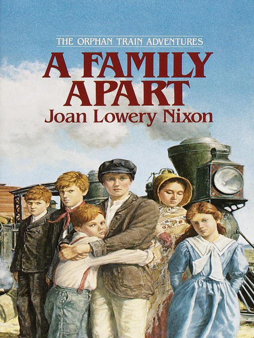 Title details for A Family Apart by Joan Lowery Nixon - Available