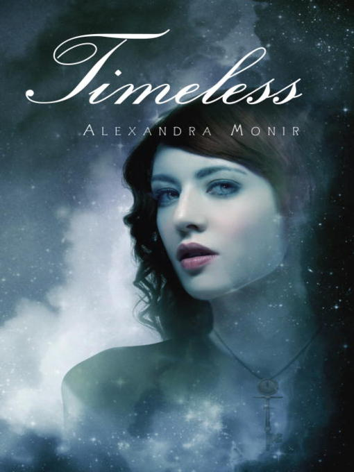Title details for Timeless by Alexandra Monir - Available