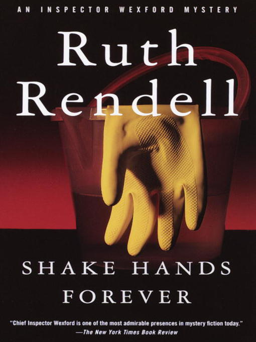 Title details for Shake Hands Forever by Ruth Rendell - Available