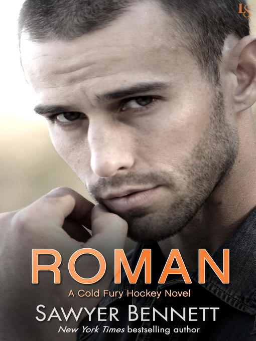 Title details for Roman by Sawyer Bennett - Wait list