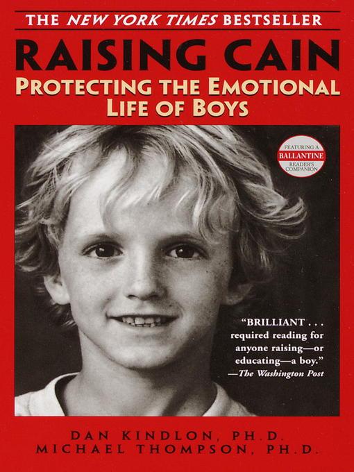 Title details for Raising Cain by Dan Kindlon, Ph.D. - Available