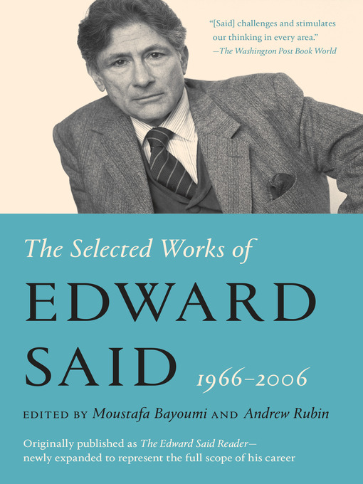 edward said Orientalism [edward w said] on amazoncom free shipping on qualifying offers more than three decades after its first publication, edward said's groundbreaking critique of the west's historical.