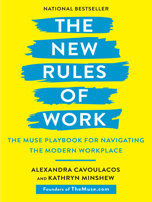 Title details for The New Rules of Work by Alexandra Cavoulacos - Wait list