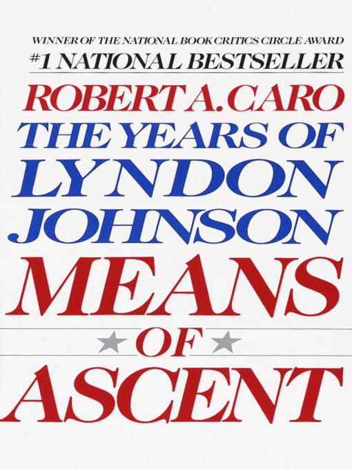 Title details for Means of Ascent by Robert A. Caro - Wait list