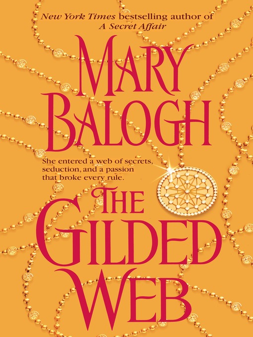 Title details for The Gilded Web by Mary Balogh - Available