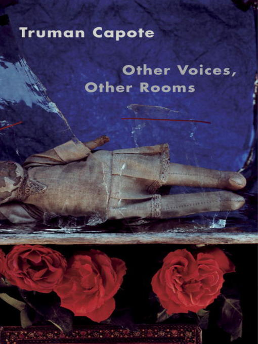 Title details for Other Voices, Other Rooms by Truman Capote - Available