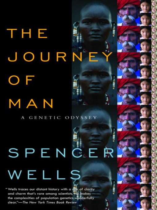 Title details for The Journey of Man by Spencer Wells - Available