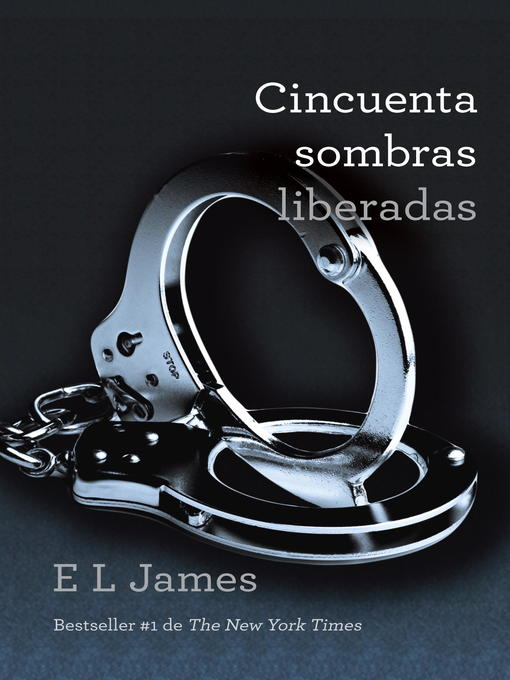 Title details for Cincuenta sombras liberadas by E L James - Available