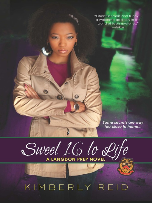 Title details for Sweet 16 to Life by Kimberly Reid - Available
