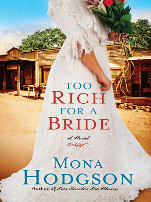 Title details for Too Rich for a Bride by Mona Hodgson - Available