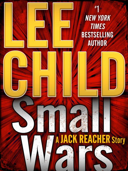 Title details for Small Wars by Lee Child - Wait list