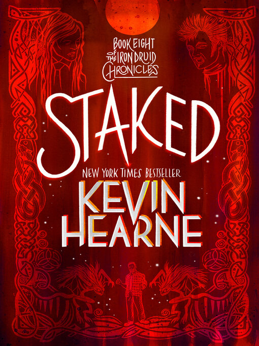 Title details for Staked by Kevin Hearne - Available