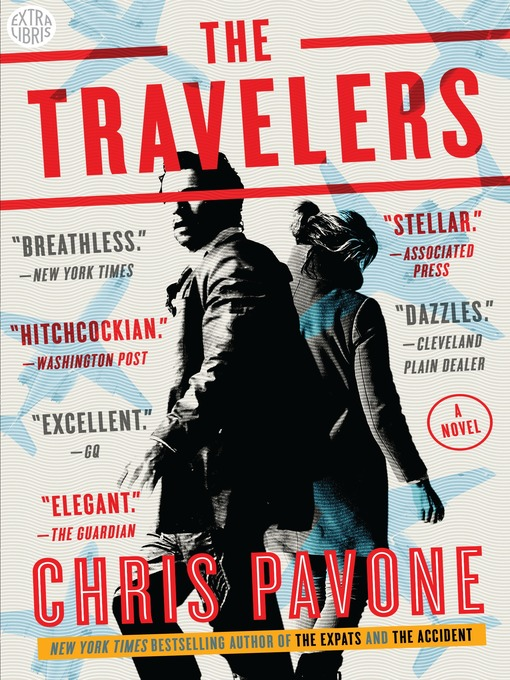 Title details for The Travelers by Chris Pavone - Available