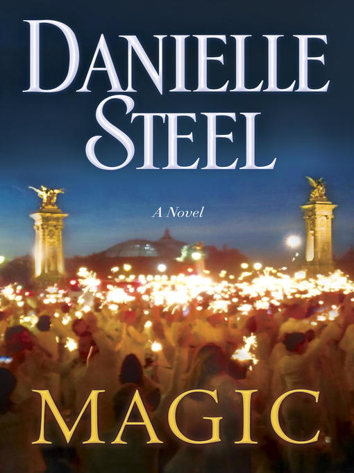 Title details for Magic by Danielle Steel - Available