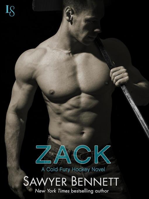 Title details for Zack by Sawyer Bennett - Wait list