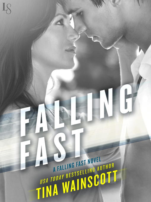 Title details for A Falling Fast Novel by Tina Wainscott - Wait list