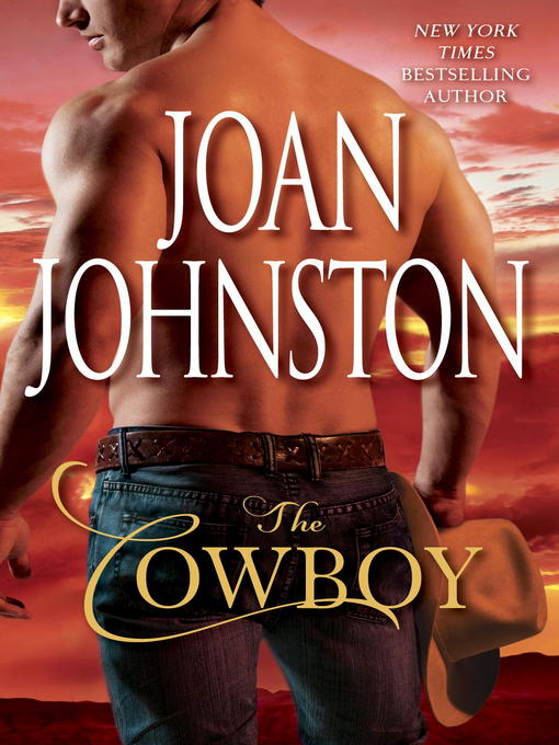 Title details for The Cowboy by Joan Johnston - Available