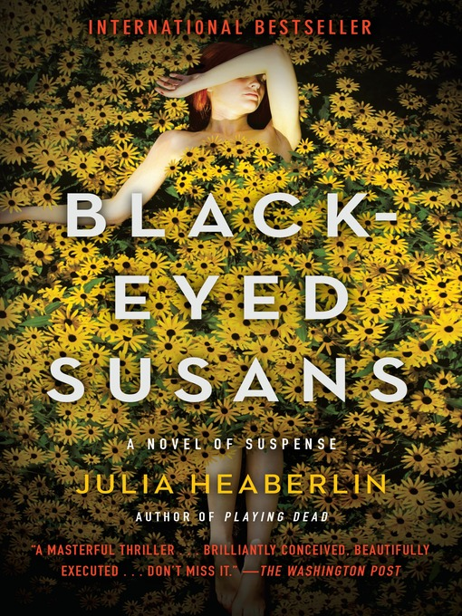 Title details for Black-Eyed Susans by Julia Heaberlin - Available