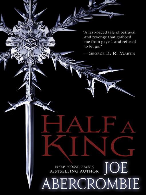 Title details for Half a King by Joe Abercrombie - Wait list