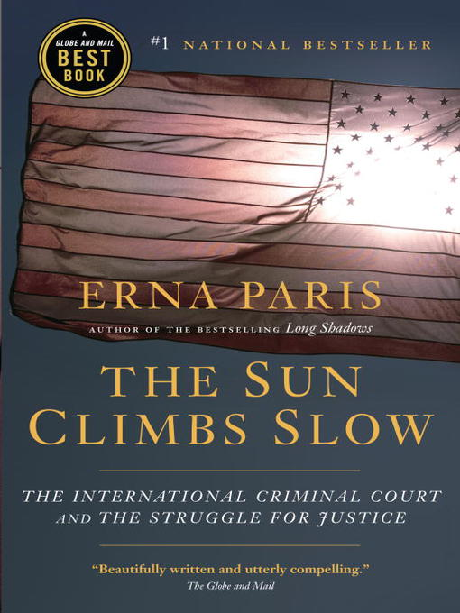 Title details for The Sun Climbs Slow by Erna Paris - Available