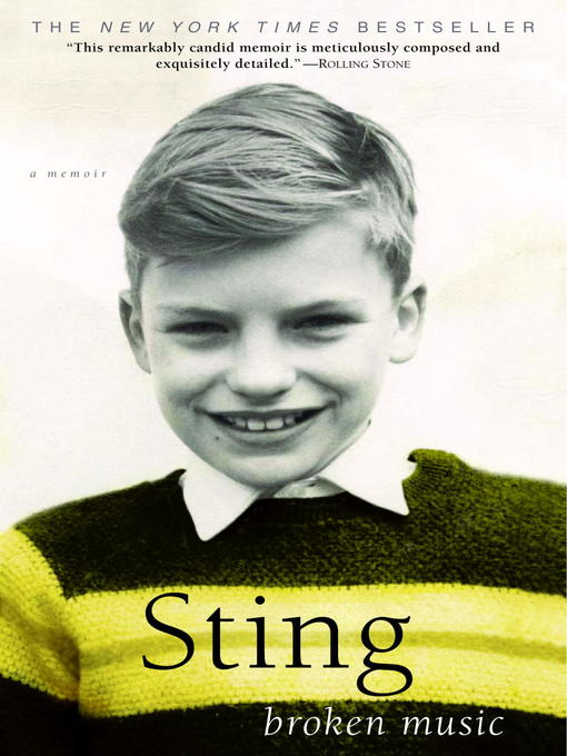 Title details for Broken Music by Sting - Available