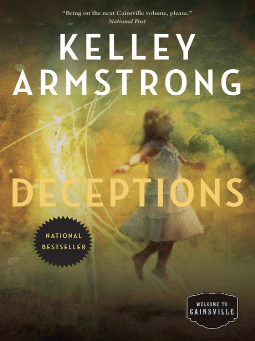 Title details for Deceptions by Kelley Armstrong - Available