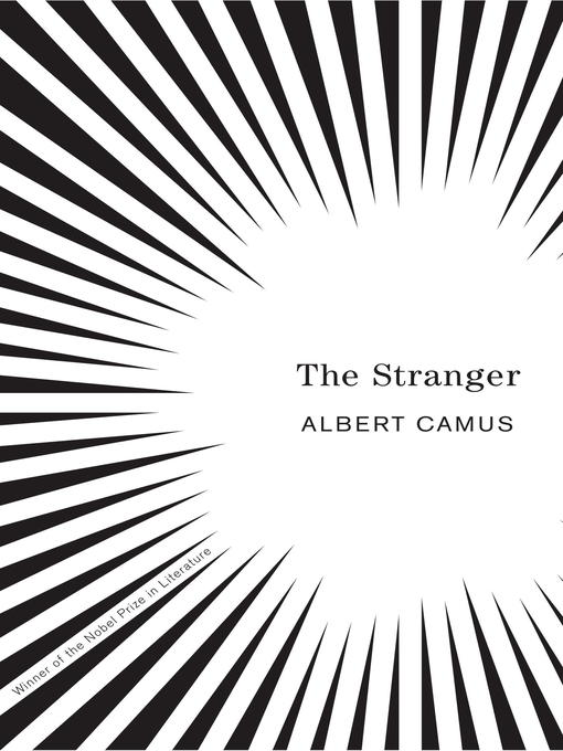 "an analysis of the truth in the stranger by albert camus For the modern american reader, few lines in french literature are as famous as the opening of albert camus's ""l'étranger"": ""aujourd'hui,."