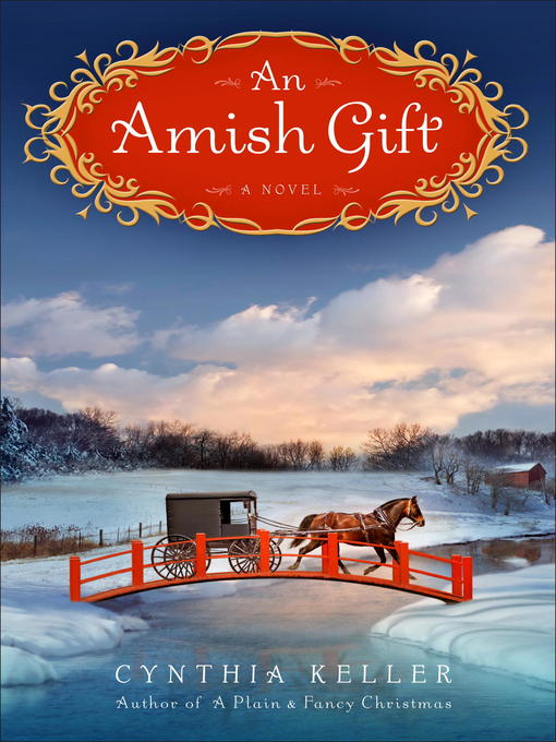 Title details for An Amish Gift by Cynthia Keller - Wait list