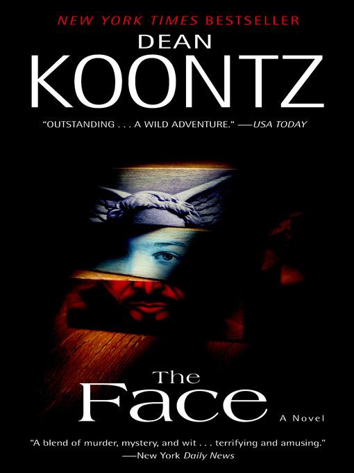 Title details for The Face by Dean Koontz - Wait list
