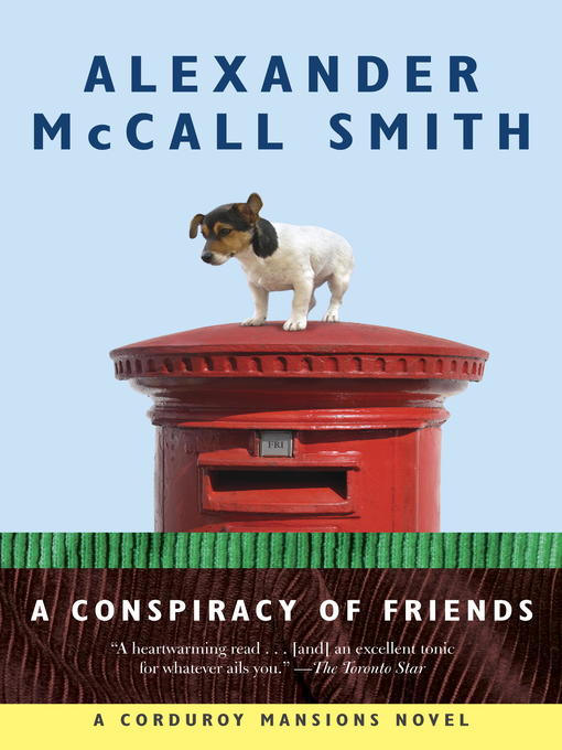 Title details for A Conspiracy of Friends by Alexander McCall Smith - Available