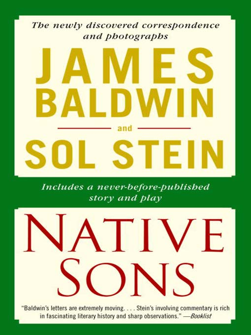 Title details for Native Sons: A Friendship That Created One of the Greatest Works of the 20th Century by James Baldwin - Available