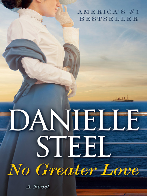 Title details for No Greater Love by Danielle Steel - Wait list