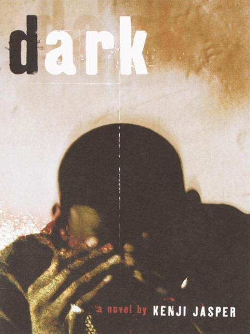 Title details for Dark by Kenji Jasper - Available
