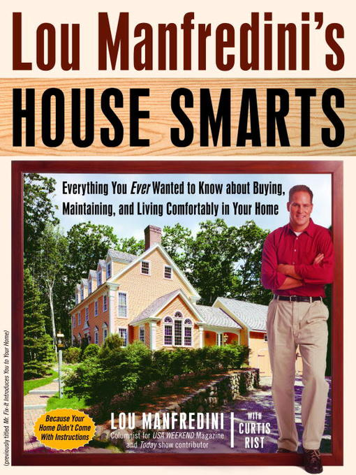 Title details for Lou Manfredini's House Smarts by Lou Manfredini - Available