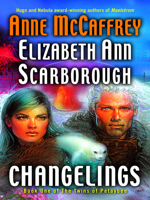 Title details for Changelings by Anne McCaffrey - Available