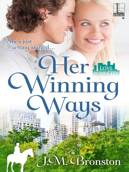 Title details for Her Winning Ways by J.M. Bronston - Wait list