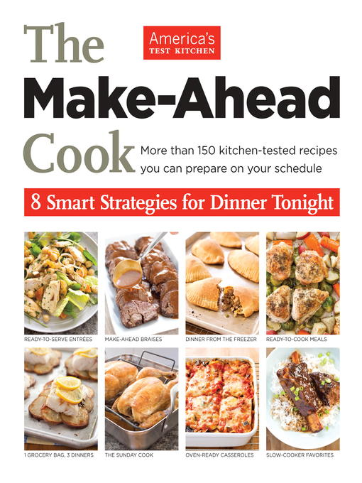Title details for The Make-Ahead Cook by America's Test Kitchen - Wait list