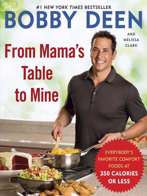 Title details for From Mama's Table to Mine by Bobby Deen - Available
