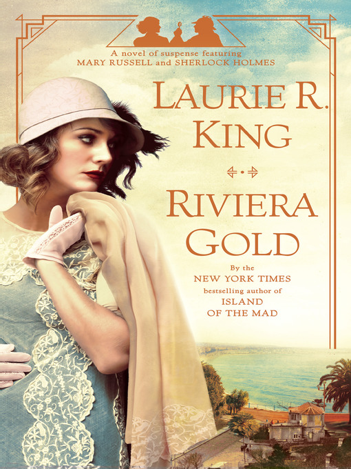 Title details for Riviera Gold by Laurie R. King - Available