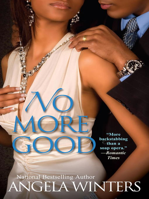 Title details for No More Good by Angela Winters - Available