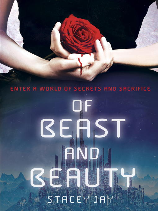 Title details for Of Beast and Beauty by Stacey Jay - Available
