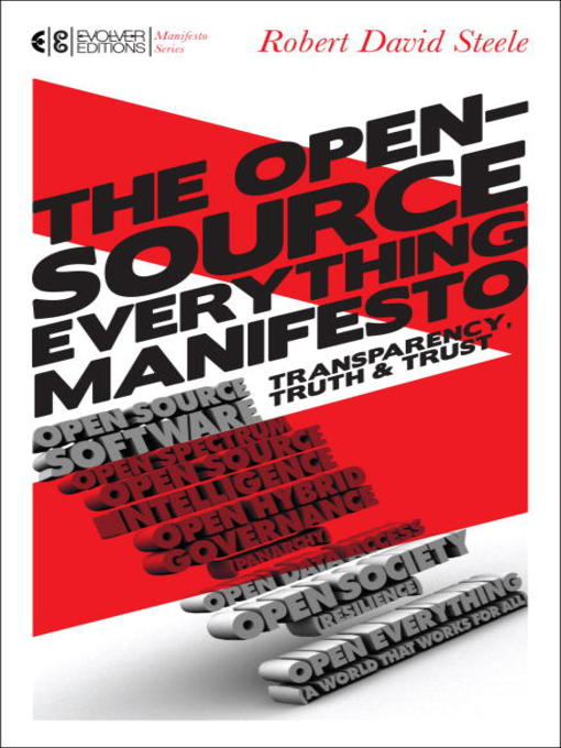 Title details for The Open-Source Everything Manifesto by Robert David Steele - Available