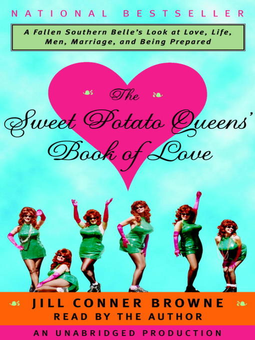 Title details for The Sweet Potato Queens' Book of Love by Jill Conner Browne - Wait list