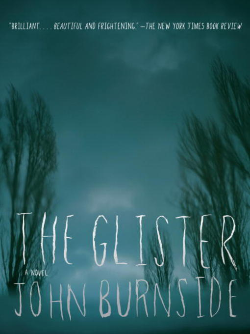 Title details for Glister by John Burnside - Available