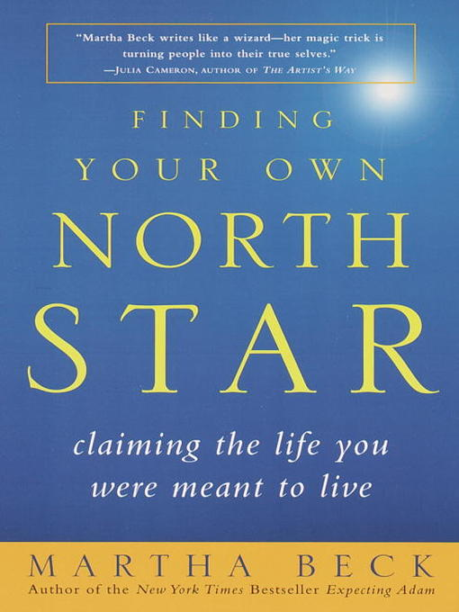 Title details for Finding Your Own North Star by Martha Beck - Wait list