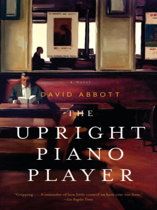 Title details for The Upright Piano Player by David Abbott - Available