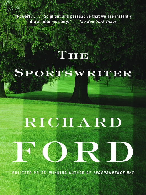Title details for The Sportswriter by Richard Ford - Available