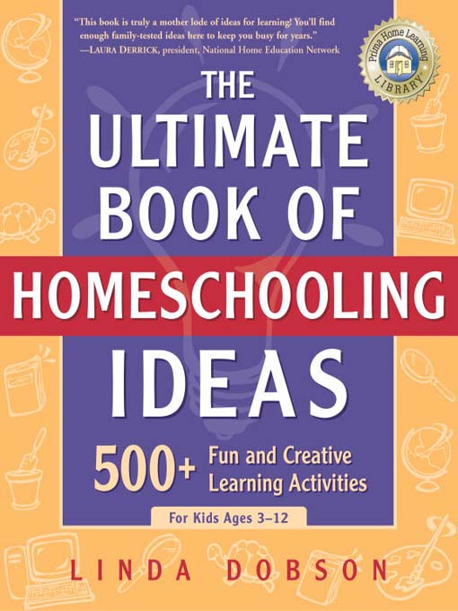 Title details for The Ultimate Book of Homeschooling Ideas by Linda Dobson - Wait list